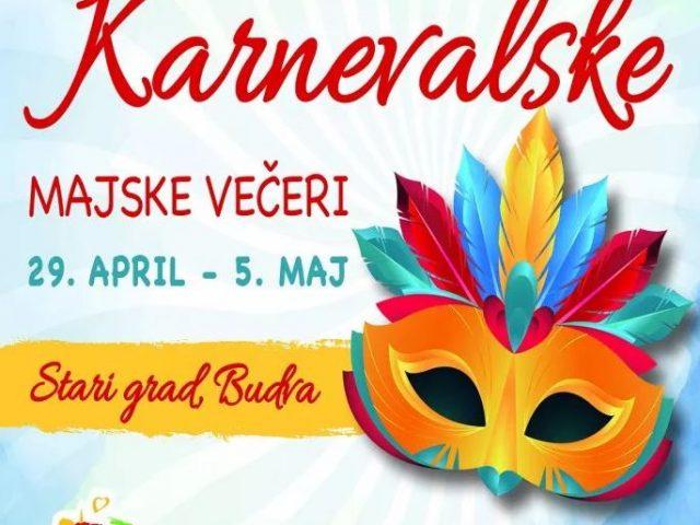 """""""Karnevalske majske večeri"""" u Budvi od 29. aprila do 5. maja"""