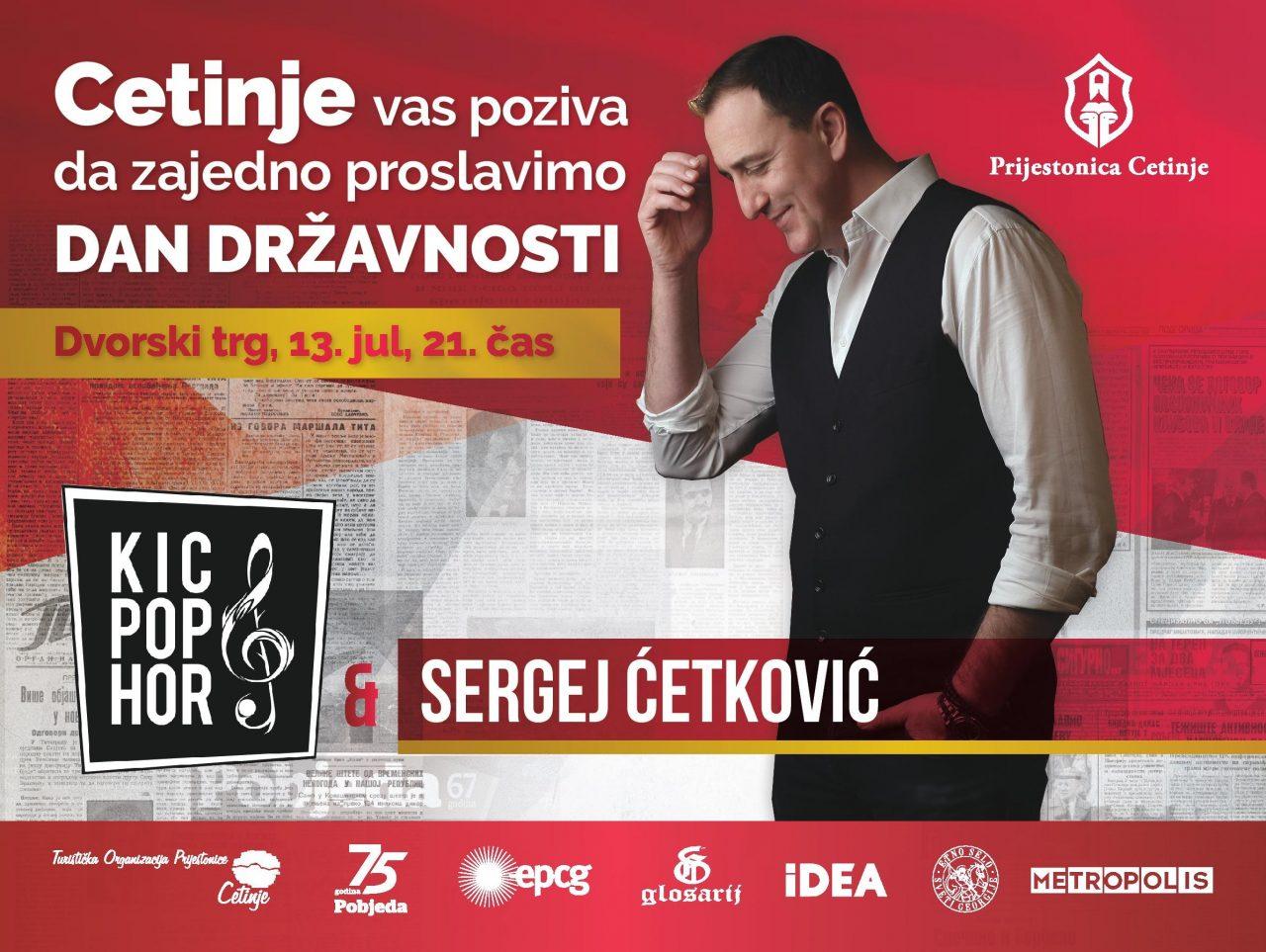 Sergej Ćetković i KIC Pop Hor za Dan državnosti na Cetinju!