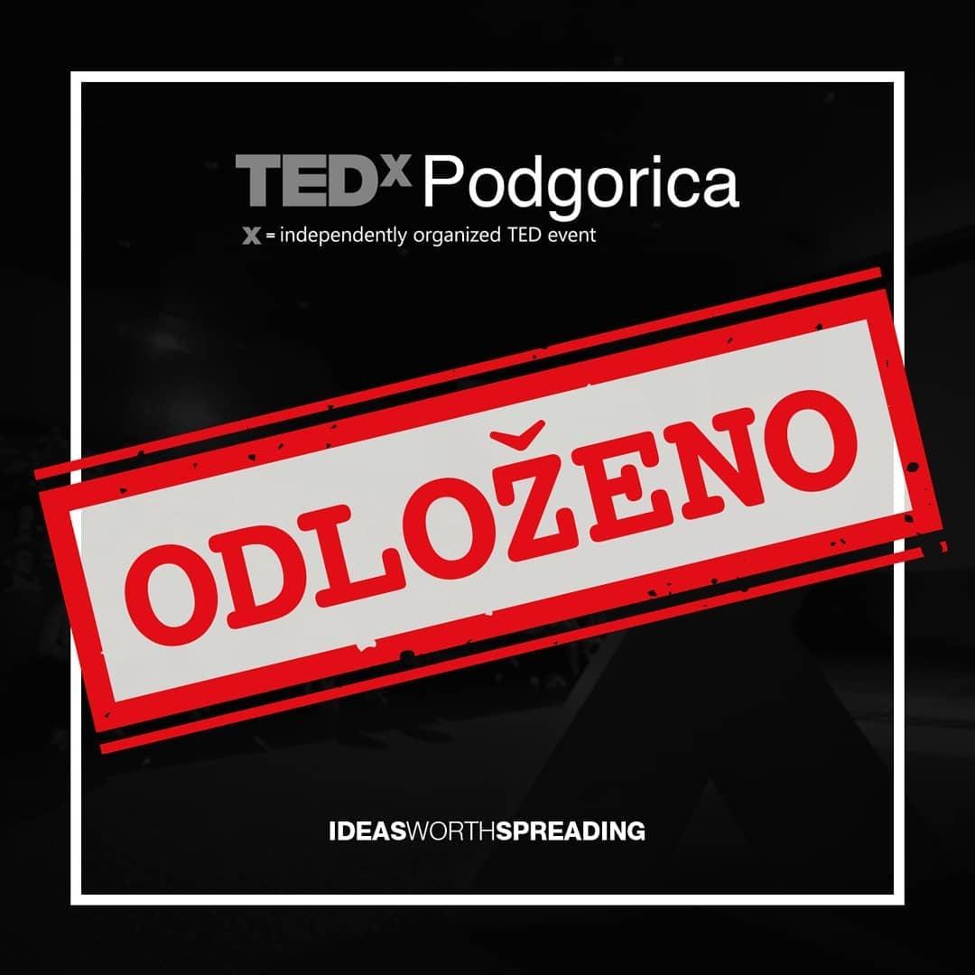 Odložen je i TEDx Podgorica